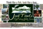 Jack Trout  Fly Fishing Guide